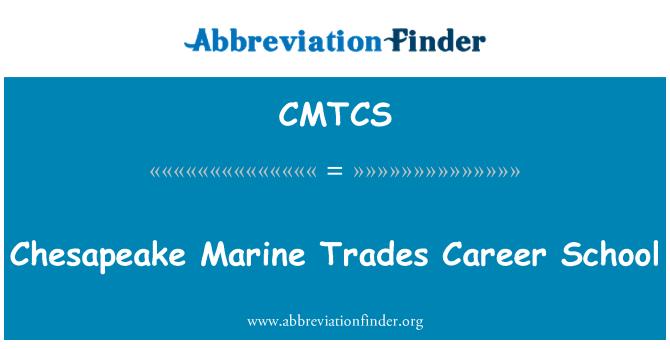 CMTCS: Chesapeake Marine Trades Career School