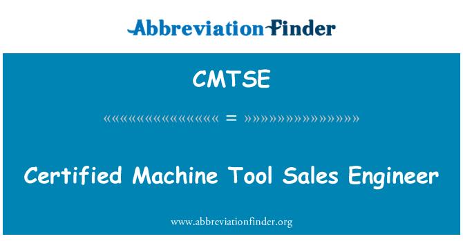 CMTSE: Certified Machine Tool Sales Engineer