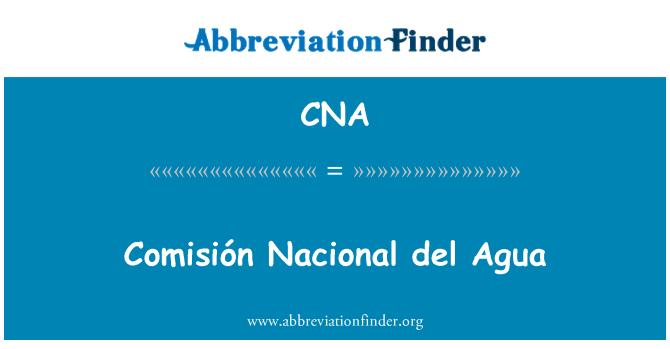 CNA: Comisión Nacional del Agua