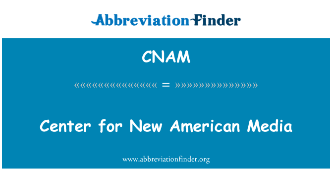 CNAM: Centrum pro nová americká média