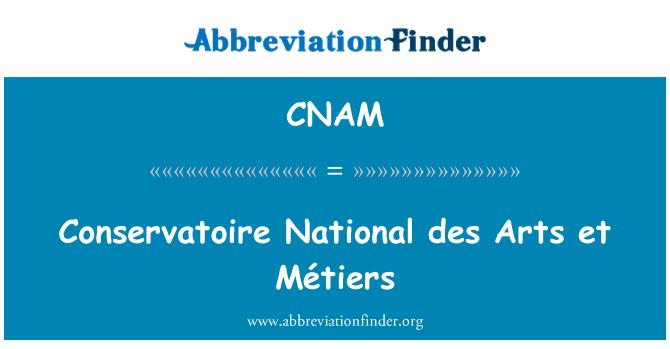 CNAM: Conservatoire National des Arts et Métiers