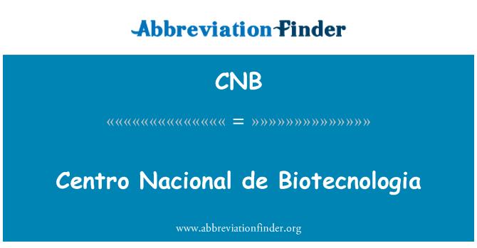 CNB: Centro Nacional de Biotecnologia