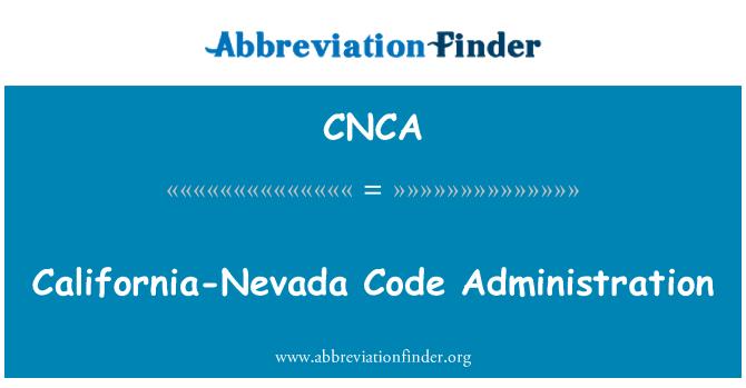 CNCA: California-Nevada Code Administration