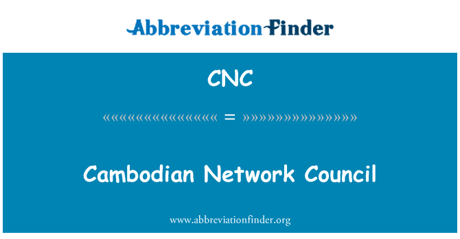 CNC: Cambodian Network Council
