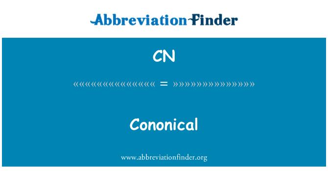 CN: Cononical