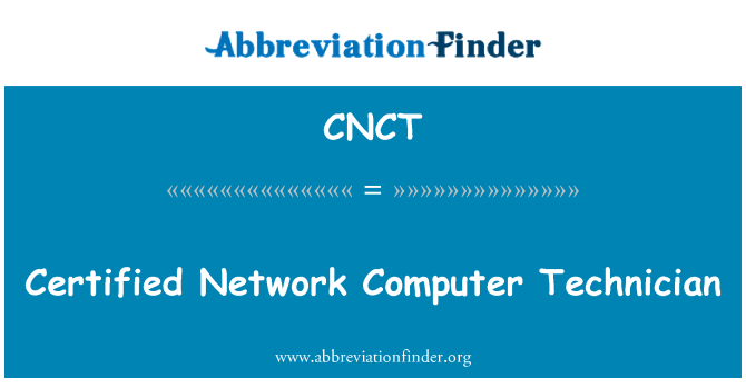 CNCT: Computadora de red certificado técnico