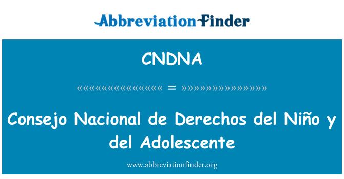 CNDNA: 印第安人理事会全国人权德尔厄尔尼诺 y 德尔青少年成长