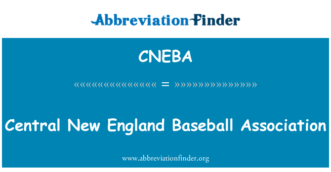 CNEBA: Central New England Baseball Association