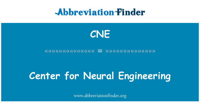 CNE: Center for Neural Engineering
