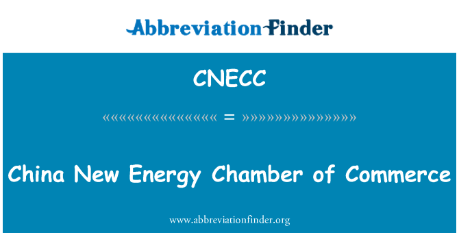 CNECC: China New Energy Chamber of Commerce