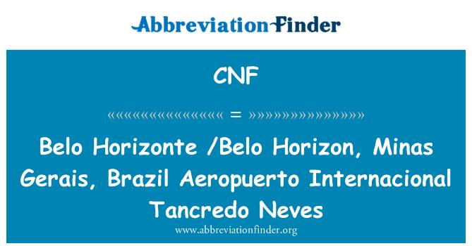 CNF: Belo Horizonte /Belo Horizon, Minas Gerais, Brazil Aeropuerto Internacional Tancredo Neves