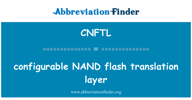 CNFTL: configurable NAND flash translation layer