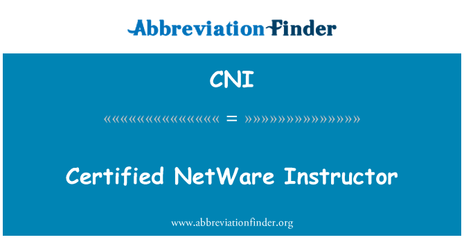 CNI: Certified NetWare Instructor