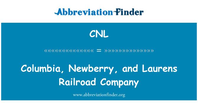 CNL: Columbia, Newberry, and Laurens Railroad Company