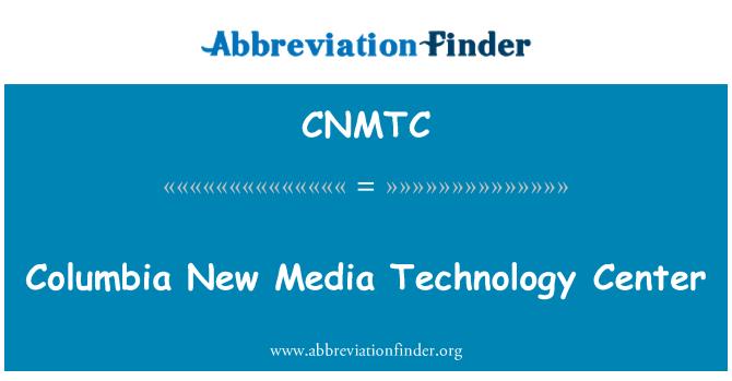 CNMTC: Columbia New Media Technology Center