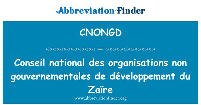 CNONGD: Conseil national des organisations non gouvernementales de développement du Zaïre