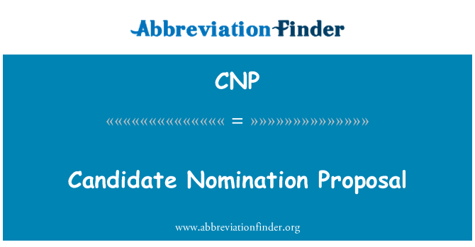 CNP: Candidate Nomination Proposal