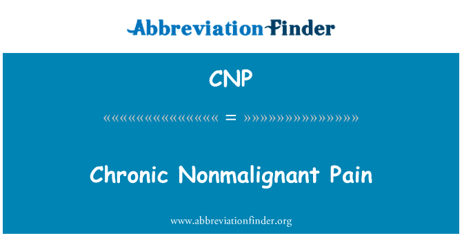 CNP: Chronic Nonmalignant Pain