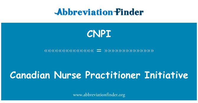 CNPI: Canadian Nurse Practitioner Initiative