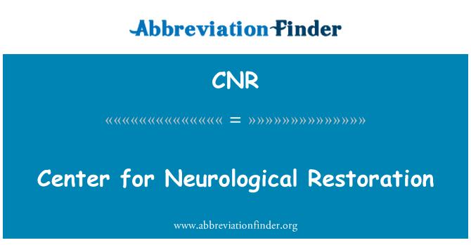 CNR: Center for Neurological Restoration