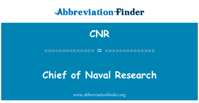 CNR: Chief of Naval Research