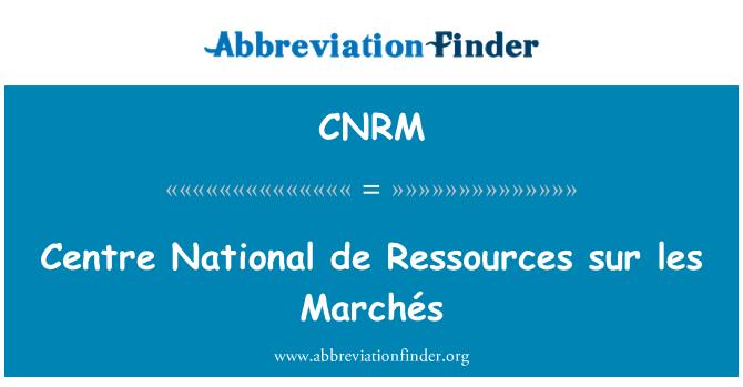 CNRM: Centre National de Ressources sur les Marchés