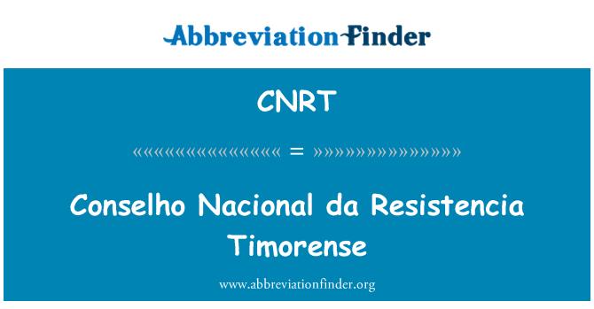 CNRT: Conselho Nacional da Resistencia Timorense