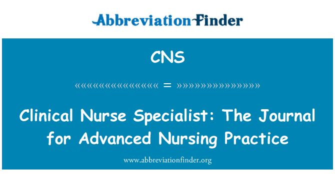 CNS: Clinical Nurse Specialist: The Journal for Advanced Nursing Practice