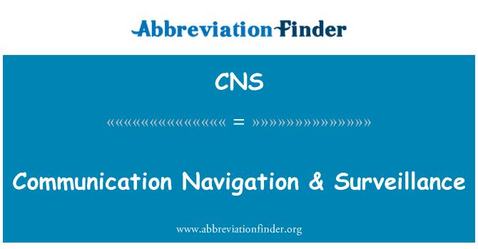CNS: Communication Navigation & Surveillance