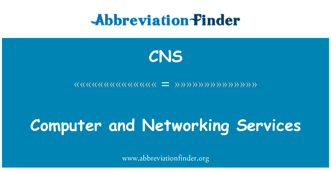 CNS: Computer and Networking Services