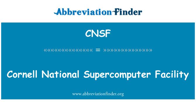 CNSF: Cornell National Supercomputer Facility