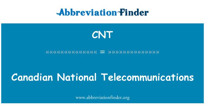 CNT: Canadian National Telecommunications