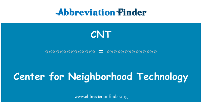 CNT: Center for Neighborhood Technology
