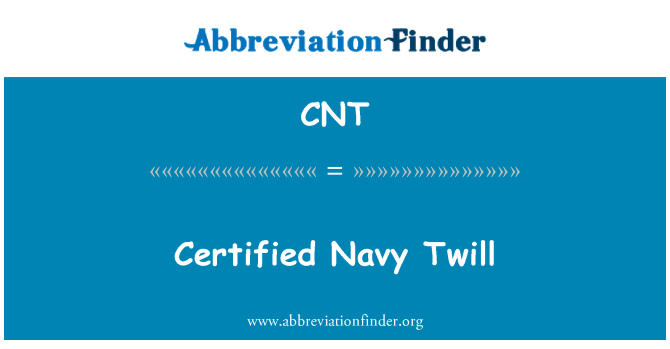 CNT: Certified Navy Twill