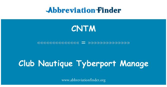 CNTM: Club Nautique Tyberport Manage