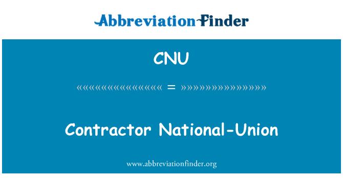 CNU: Contractor National-Union