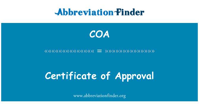 COA: Certificate of Approval