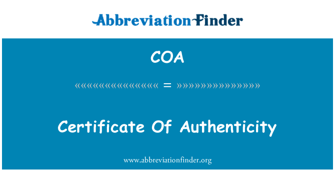 COA: Certificate Of Authenticity