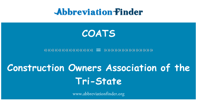 COATS: Construction Owners Association of the Tri-State
