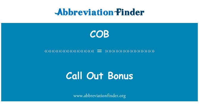 COB: Call Out Bonus