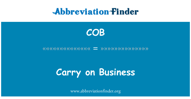 COB: Carry on Business