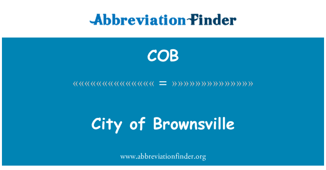COB: City of Brownsville