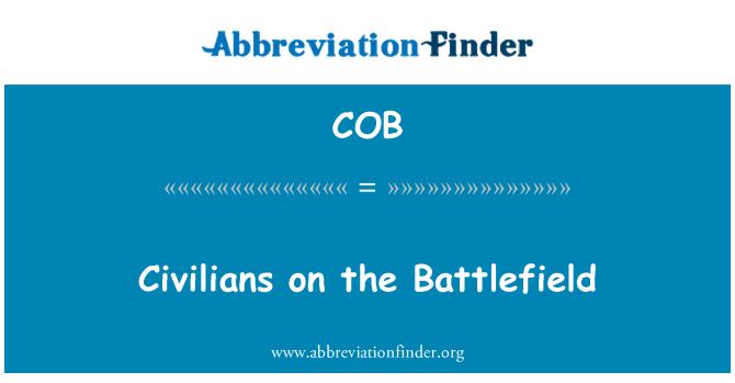 COB: Civilians on the Battlefield