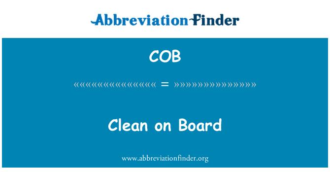 COB: Clean on Board