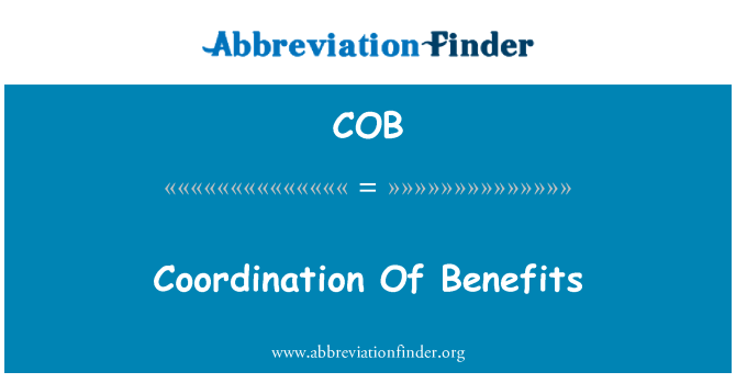 COB: Coordination Of Benefits