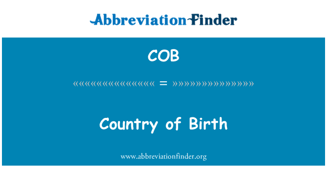 COB: Country of Birth