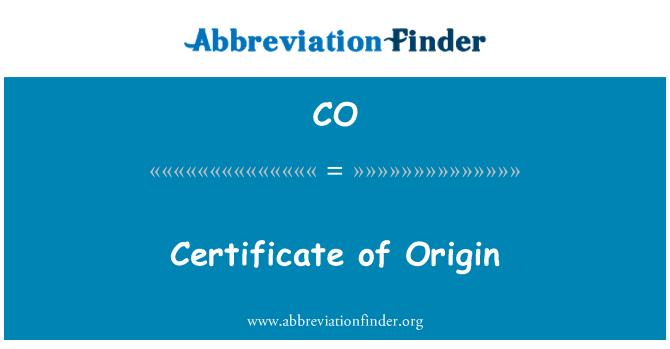 CO: Certificate of Origin