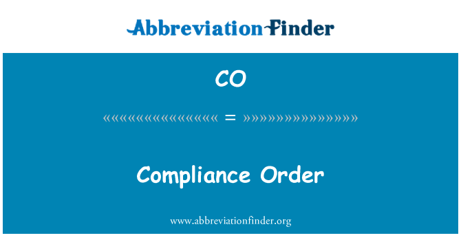 CO: Compliance Order