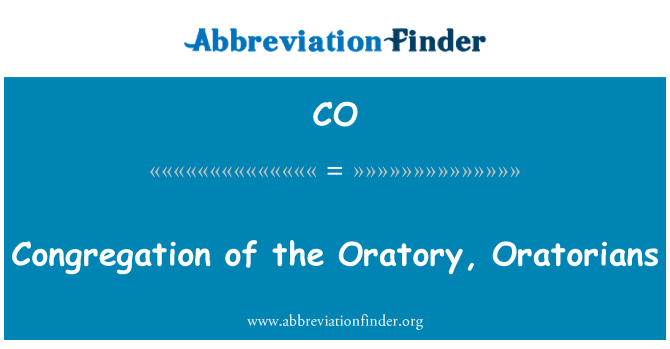 CO: Congregation of the Oratory, Oratorians