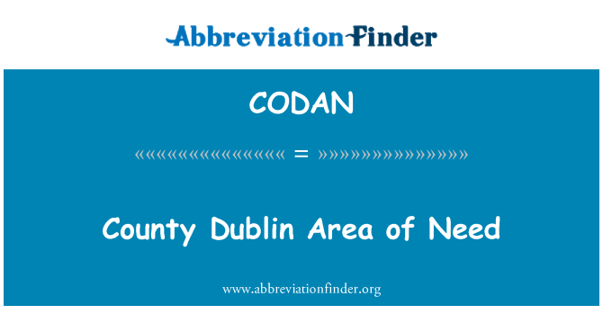 CODAN: County Dublin Area of Need